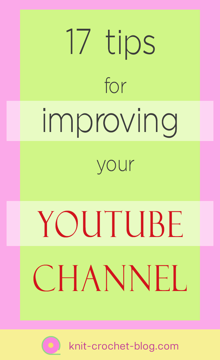 17-tips-improving-youtube-channel
