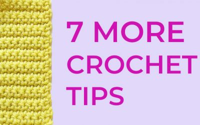 7 useful crochet tips