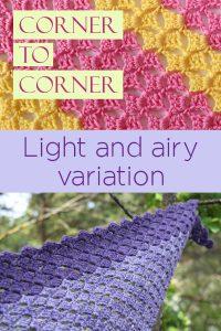 Light variation of corner to corner C2C crochet
